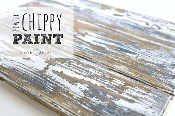 Chippy Paint Finish by Sawdust2Stitches